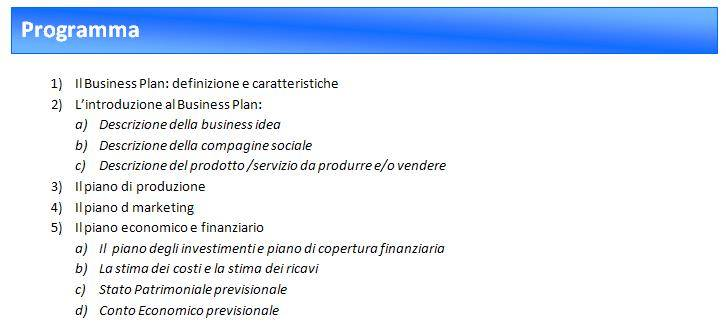 "Programma Seminario "" Come fare il Business Plan"""